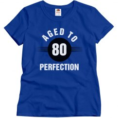 80 aged to perfection