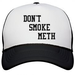 Don't Smoke Meth