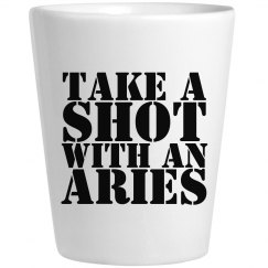 Take A Shot With An Aries