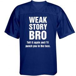 Weak Story Jersey