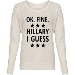 Ok Fine Hillary I Guess