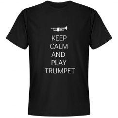 Keep calm play Triumpet
