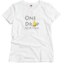 One Drop At A Time T-Shirt - Womens
