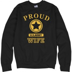Proud U.S. Army Wife Sweatshirt