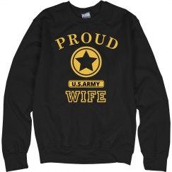 Proud U.S. Army Wife Sweatshirt