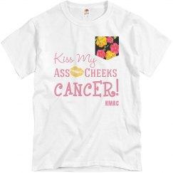 kiss my ass cheeks cancer
