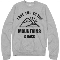 Love You To The Mountains & Back