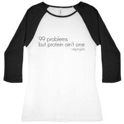99 problems 3/4 raglan tee