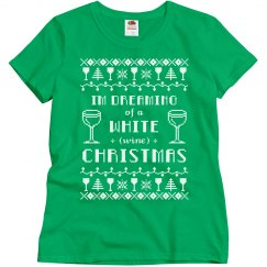 I'm Dreaming of a White Wine Christmas Tee