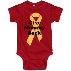 Give Mommy Back Onsie