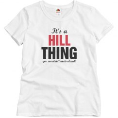 It's a Hill Thing