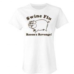 Bacon's Revenge Swine Flu