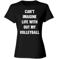 Can't image no volleyball