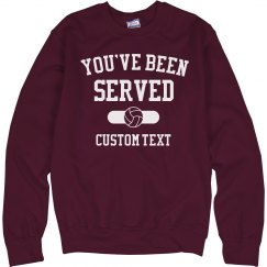 Custom You've Been Served