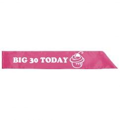 Big 30 Today Pink Sash