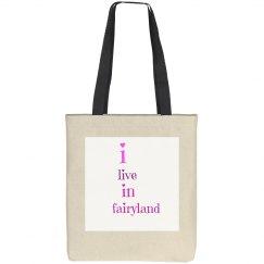 i live in fairyland tote