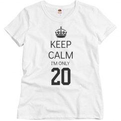 I'm only 20