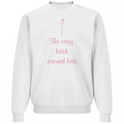 GG Crazy bitch Sweater