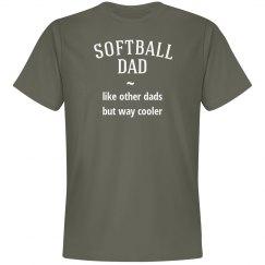 Softball dad way cooler