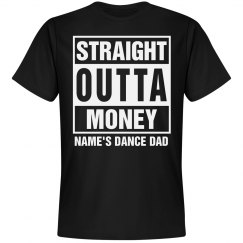 Custom Straight Outta Dance Dad