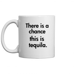 There is a....tequila mug