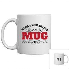 World's Most Amazing MUG!