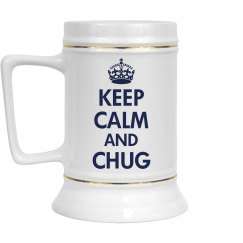 Keep Calm and Chug Beer