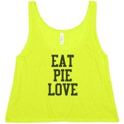 Eat Pie Love Crop - Neon