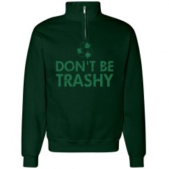 Don't Be Trashy