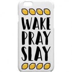 Wake Pray Slay Custom Phone Case