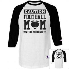 Football Mom Watch Out! Shirts