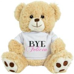 Bye Felicia Stuffed Tiger