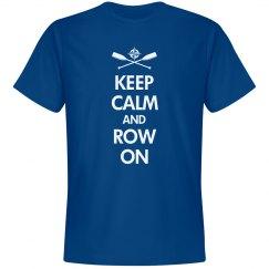 Keep Calm Row On