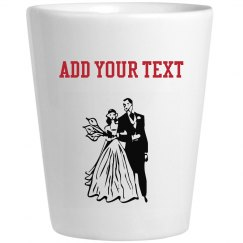 Bride and Groom Shot Glass