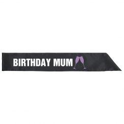 Birthday Mum Sash