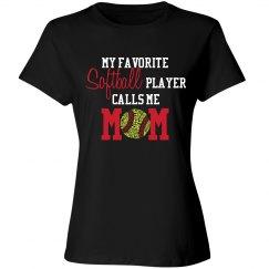 Softball Mom - Favorite player