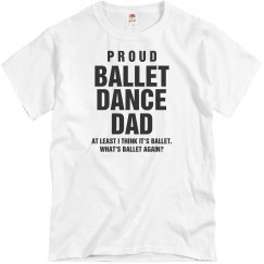 Proud Confused Ballet Dance Dad