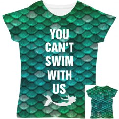 Can't Swim With Us Mermaid Scales