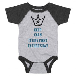 Keep Calm First Fathers Day