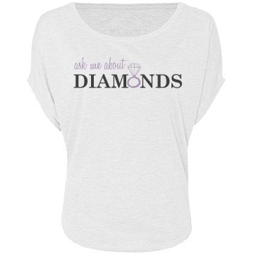 Ask Me About Diamonds