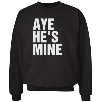 Aye He's Mine Left Align