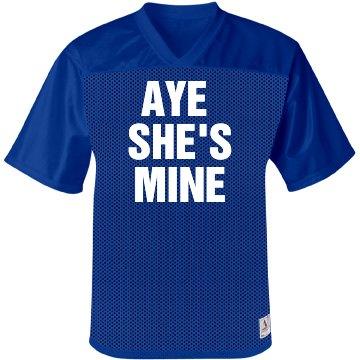 Aye She's Mine Jersey