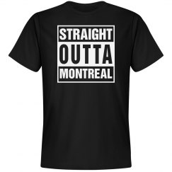 Straight outta Montreal