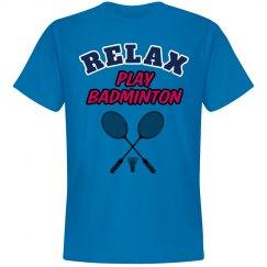 Relax...Play Badminton