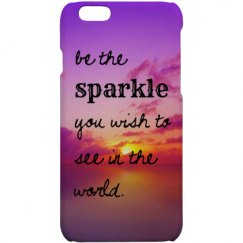 Be the Sparkle iPhone 6 Case