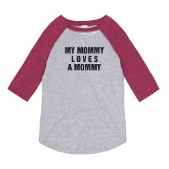 Mommy Loves A Girl Tee