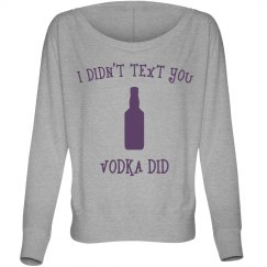 Vodka Did