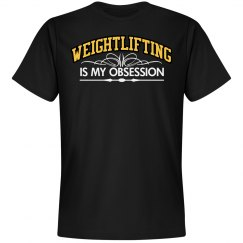 Weightlifting. My obsession