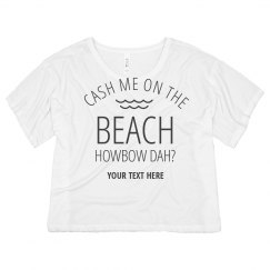 Cash Me On The Beach