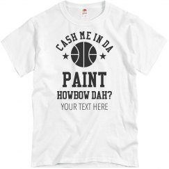 Howbow Cash Me Basketball